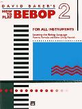 How to Play Bebop, Vol. 2