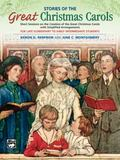 Stories of the Great Christmas Carols - June Montgomery - Paperback