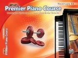 Premier Piano Course Technique, Book 1A (Premier Piano Course) (Alfred's Premier Piano Course)