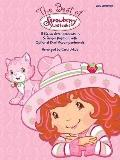The Best of Strawberry Shortcake: 11 Piano Arrangements in 5-Finger Position with Optional Duet