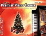 Premier Piano Course Christmas, Bk 1A (Alfred's Premier Piano Course)