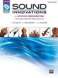 Sound Innovations for String Orchestra, Bk 1: A Revolutionary Method for Beginning Musicians...