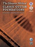 Shearer Method -- Classical Guitar Foundations : Book, CD and DVD