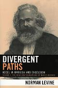 Divergent Paths Hegel in Marxism And Engelsism