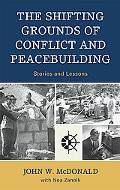 Shifting Grounds of Conflict and Peacebuilding: Stories and Lessons