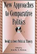 New Approaches to Comparative Politics: Insights from Political Theory
