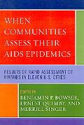 When Communities Assess their AIDS Epidemics: Results of Rapid Assessment of HIV/AIDS in Ele...