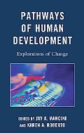 Pathways of Human Development: Explorations of Change
