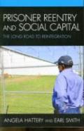 Prisoner Re-entry and Social Capital: The Long Road to Reintegration