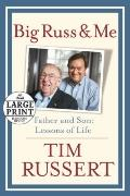 Big Russ and Me (Random House Large Print)