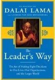 The Leader's Way: The Art of Making the Right Decisions in Our Careers, Our Companies, and t...