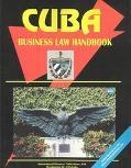 Cuba Business Law Handbook