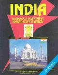 India: Business & Investment Opportunities Yearbook