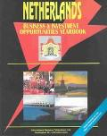 Netherlands: Business & Investment Opportunities Yearbook