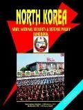 Korea North Army, National Security And Defense Policy Handbook
