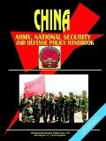 China Army, National Security and Defense Policy Handbook