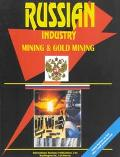 Russia: Mining & Gold Mining Industry (World Business Library)