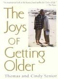 Joys of Getting Older