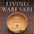Living Wabi Sabi The True Beauty of Your Life