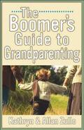 Boomer's Guide to Grandparenting