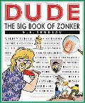 Dude The Big Book of Zonker