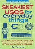 Sneakiest Uses for Everyday Things How to make a Boomerang with a Business Card,Convert a Pe...