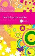 Fiendish Posh Sudoku: 100 Puzzles