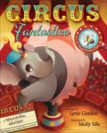 Circus Fantastico: A Magnifying Mystery