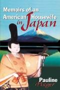 Memoirs of an American Housewife in Japan