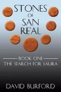 Stones of San Re'al : Book One: the Search for Laura