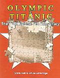 Titanic & Olympic The Truth Behind the Conspiracy
