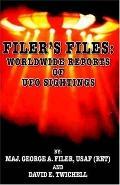 Filer's Files Worldwide Reports of Ufo Sightings