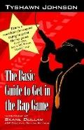 Basic Guide to Get in the Rap Game