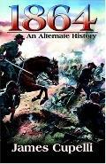 1864 an Alternate History