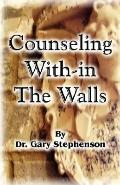 Counseling With-in the Walls