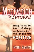 Motivation for Survival