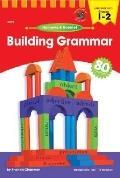 Building Grammar, Grades 1-2