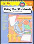 Using the Standards, Grade 1