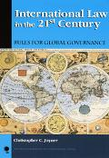 International Law in the 21st Century Rules for Global Governance