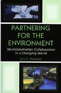 Partnering for the Environment Multistakeholder Collaboration in a Changing World