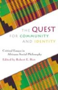 Quest for Community and Identity Critical Essays in Africana Social Philosophy