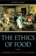 Ethics of Food A Reader for the 21st Century