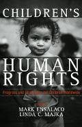 Children's Human Rights Progress And Challenges for Children Worldwide