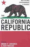 California Republic Institutions, Statesmanship, and Policies