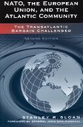 Nato, the European Union, And the Atlantic Community The Transatlantic Bargain Challenged