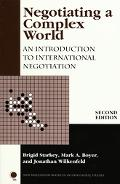 Negotiating a Complex World An Introduction to International Negotiation