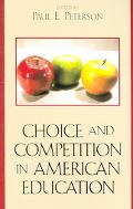 Choice And Competition in American Education