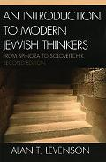 Introduction to Modern Jewish Thinkers From Spinoza to Soloveitchik