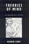 Theories of Mind An Introductory Reader