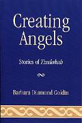 Creating Angels Stories of Tzedakah